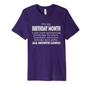 It's My Birthday Month Tshirt for Women Funny Gift Tee