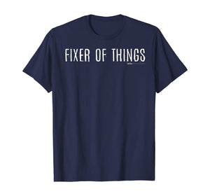 Fixer Of Things Handyman T-Shirt