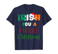 Load image into Gallery viewer, Irish You a Merry Christmas Ireland Flag Xmas Holidays Gift  T-Shirt