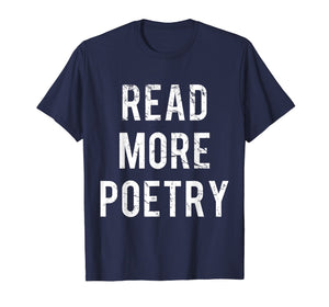 Read More Poetry T-Shirt