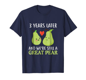 3 Years Later And We're Still A Great Pear Anniversary Tee