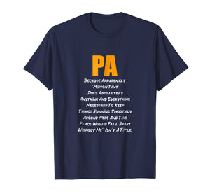 PA Does Everything T-Shirt