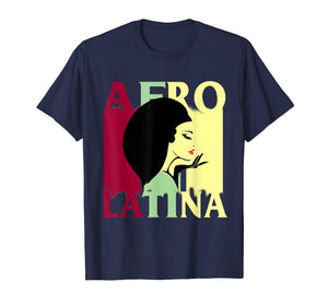 Afro Latina and Proud T shirt Black Latinx Pride Gift shirt