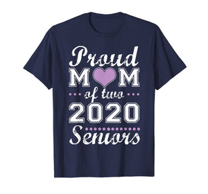 Proud mom of two 2020 senior graduate graduation tshirt