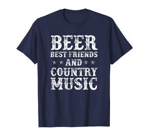 Beer Best Friends And Country Music T-Shirt