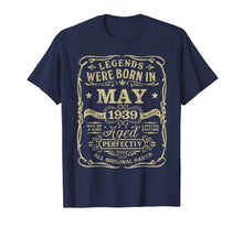 Load image into Gallery viewer, Legend Born May 1939 Shirt 80th Birthday 80 Year Old Gift
