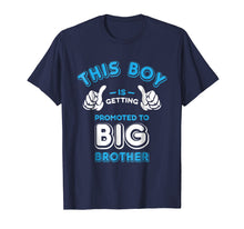 Load image into Gallery viewer, Promoted to Big Brother Shirt - New Baby Announcement Gift