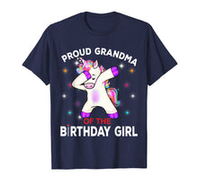 Load image into Gallery viewer, Grandma of the Birthday Girl Shirt Cute Unicorn Dabbing Gift