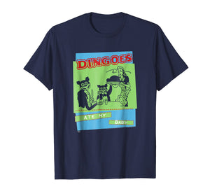 Buffy Dingoes Ate My Baby T-shirt