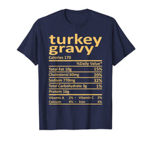Load image into Gallery viewer, Turkey Gravy Nutrition Thanksgiving Costume Food Christmas T-Shirt