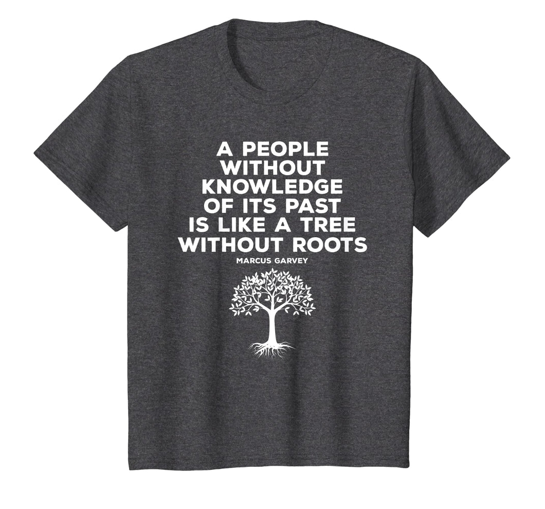 Black History Knowledge Roots Garvey Shirt