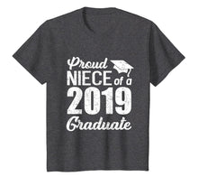 Load image into Gallery viewer, Proud Niece Of A 2019 Graduate Graduation Day Shirts Gift