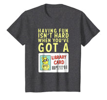 Load image into Gallery viewer, Arthur T Shirt Having Fun Isn't Hard Library Card