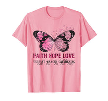 Load image into Gallery viewer, Faith Hope Love Pink Butterfly Breast Cancer Awareness T-Shirt