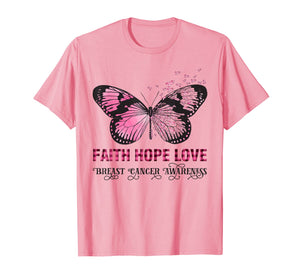 Faith Hope Love Pink Butterfly Breast Cancer Awareness T-Shirt