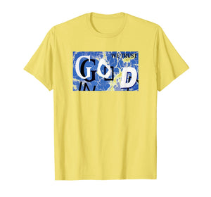 In God We Trust Artistic Graphic T-Shirt