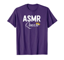 Load image into Gallery viewer, ASMR Queen T Shirt Videos Women Girls Tshirt Gift