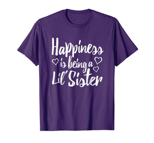Little Sister Adult Shirt Happiness is being a Lil' Sister