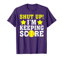 Load image into Gallery viewer, Shut Up I'm Keeping Score TShirt - Funny Softball Baseball