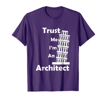 Load image into Gallery viewer, Trust Me I'm An Architect t-shirt