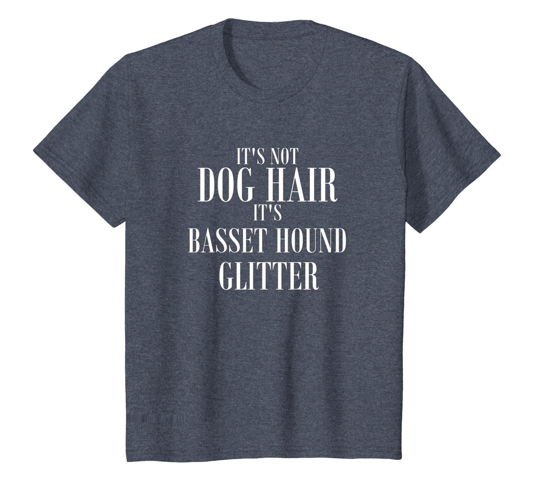 Not Dog Hair It's Basset Hound Glitter T-Shirt Funny Dog Tee