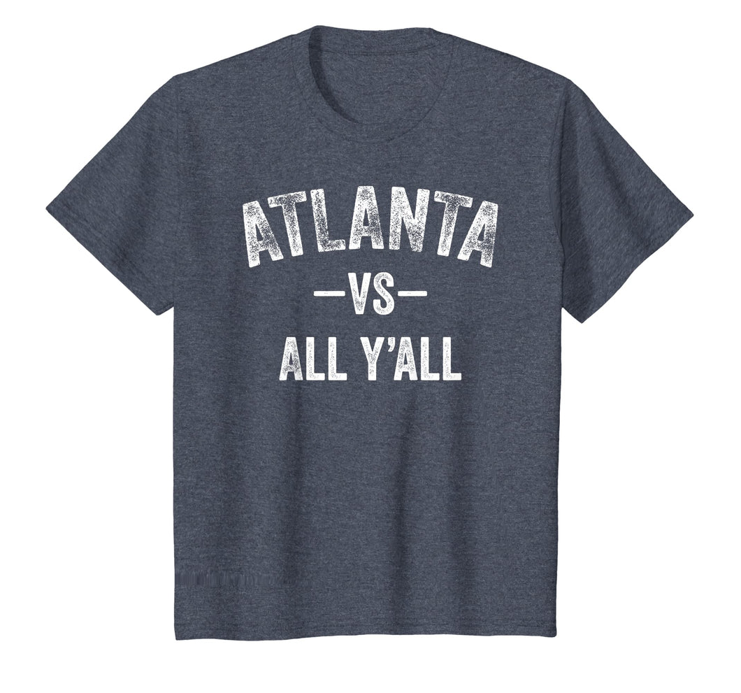 Atlanta vs all y'all Sports Trendy TShirt Men Women Kids
