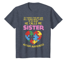 Load image into Gallery viewer, Autism Awareness Shirt Boy Piece Of My Heart Gift Sister