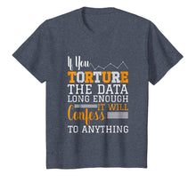 Load image into Gallery viewer, Data Analyst T Shirt - Torture The Data