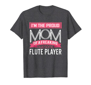 Proud Mom Awesome Flute Player Marching Band T-Shirt