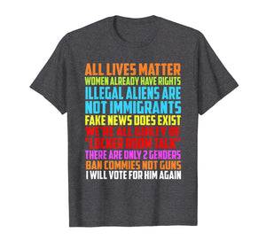 All Lives Matter Women Already Have Right Rights Shirt