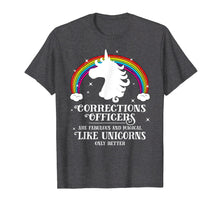 Load image into Gallery viewer, Corrections Officers Magical Like Unicorns Funny Tshirt Gift