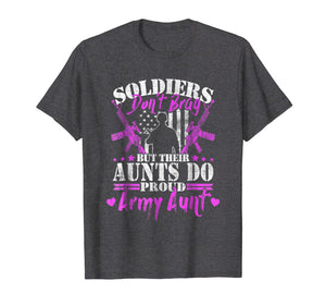 Proud Army Aunt Shirt Soldiers Don't Brag But Their Aunts Do