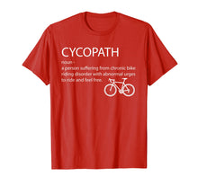 Load image into Gallery viewer, Cycopath shirt funny bicycle cyclist t-shirt humor