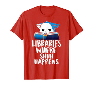 Library Where Shhh Happens Cat Shirts-School library T Shirt