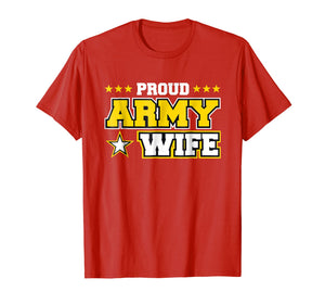 Proud Army Wife T Shirt US Military Wife Family