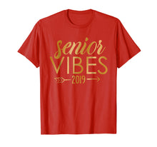 Load image into Gallery viewer, Senior Vibes Class of 2019 Shirt
