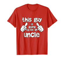Load image into Gallery viewer, This Guy is Going to be an Uncle T-shirt