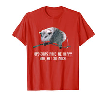 Load image into Gallery viewer, Opossums Make Me Happy T Shirt Opossum Funny Tee