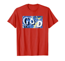 Load image into Gallery viewer, In God We Trust Artistic Graphic T-Shirt