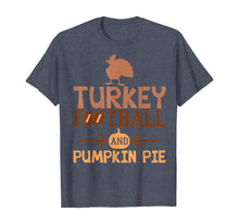 Load image into Gallery viewer, Turkey Football and Pumpkin Pie Thanksgiving Family Kids T-Shirt