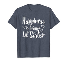 Load image into Gallery viewer, Little Sister Adult Shirt Happiness is being a Lil' Sister