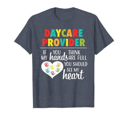 Daycare Provider tshirt Appreciation Gift Childcare Shirt
