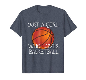 Just A Girl Who Loves Basketball Shirt Sport Tshirt Gift