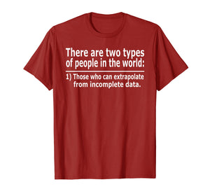 Those Who Can Extrapolate From Incomplete Data Funny T-shirt