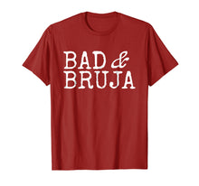 Load image into Gallery viewer, Bad and Bruja Shirt Bad Bruja Gift
