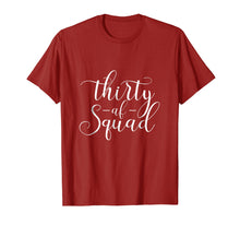 Load image into Gallery viewer, 30th Birthday Shirt - Thirty AF T-shirt Dirty Thirty Squad