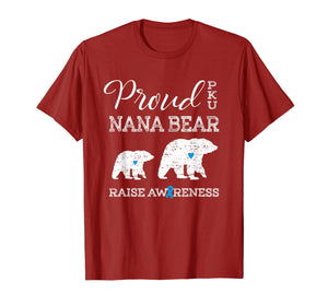 Proud PKU Nana Bear | Raise Awareness Grandma T Shirt Gift