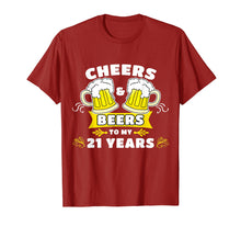 Load image into Gallery viewer, Cheers And Beers To My 21 Years T-Shirt 21st Birthday Gift