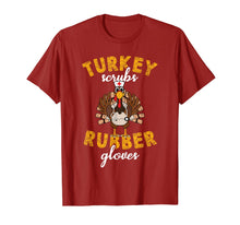 Load image into Gallery viewer, Turkey Scrubs Rubber Gloves Thanksgiving Scrub Tops Women T-Shirt
