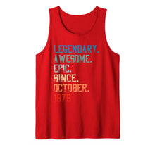 Load image into Gallery viewer, Legendary Awesome Epic Since October 1979 Birthday Gift Tank Top